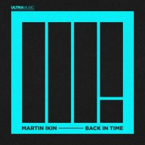 Martin Ikin &#ff7dee; Back In Time &#ff7dee; Extended Mix