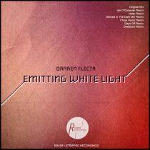Darren Flecta &#ff7dee; Emitting White Light