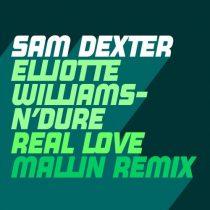 Sam Dexter &#ff7dee; Real Love &#ff7dee; Mallin Remix