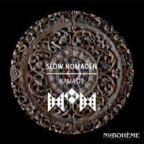 Slow Nomaden &#ff7dee; Namaste